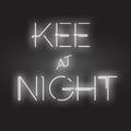 Kee @ Night